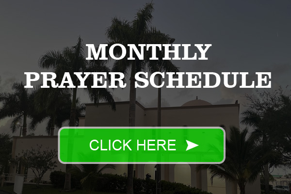 Prayer Time Schedule Margate Masjid Fort Lauderdale Florida